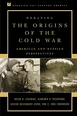 Debating the Origins of the Cold War By Levering, Ralph B. (EDT)