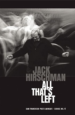 All That's Left By Hirschman, Jack